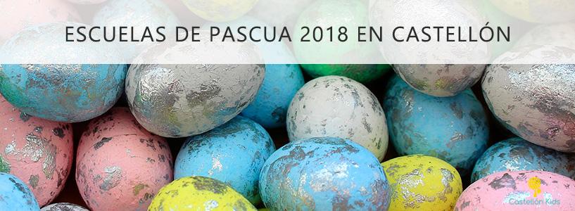 Escuelas de Pascua 2018 en Castellón