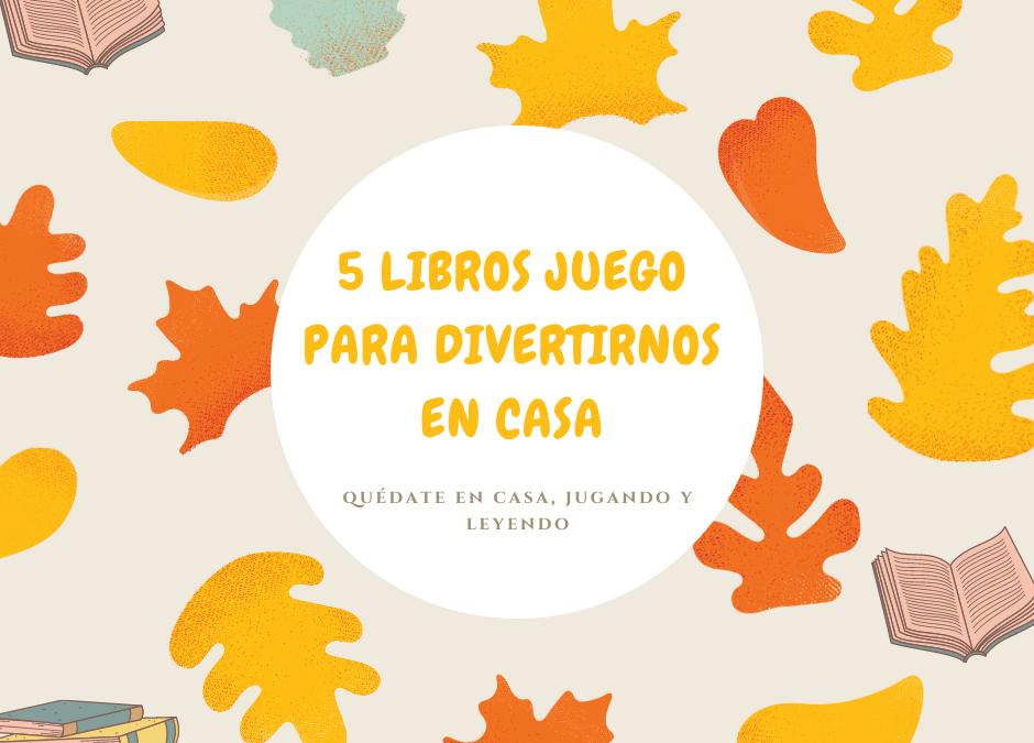 5 LIBROS JUEGO para fomentar la lectura. Recomendaciones para aprovecharlos al máximo