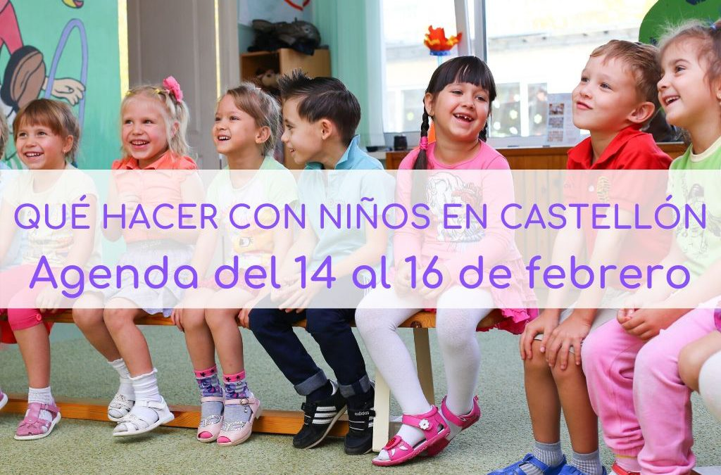 Agenda para el fin de semana del 14 al 16 de febrero