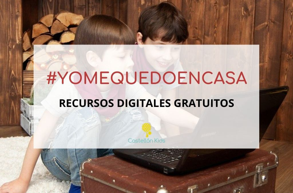 #YoMeQuedoEnCasa: Recursos digitales gratuitos, educativos y de ocio, para niños y familias